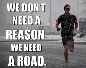 Running, no necesitamos razones, necesitamos una carretera